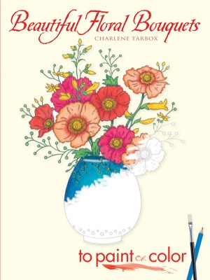 Beautiful Floral Bouquets to Paint or Color